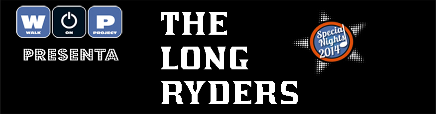 Con todos ustedes: The Long Ryders